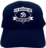 I'd Rather be Mediating (with banner) Novelty Foam Trucker Hat