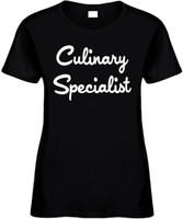 Culinary Specialist Funny T-Shirts Womens Novelty Tees