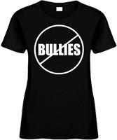 Anti Bullies (No Bullies) Funny T-Shirts Womens Novelty Tees