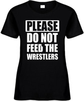 Please do not feed the wrestlers Novelty T-Shirt