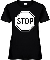 STOP SIGN Novelty T-Shirt