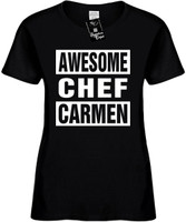 AWESOME CHEF CARMEN Womens Novelty T-Shirt
