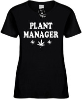 Plant Manager (with pot weed leaf) Womens Novelty T-Shirt