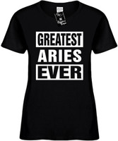 GREATEST ARIES EVER (Horoscope) Womens Novelty T-Shirt