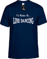 Id Rather Be Line Dancing Funny T-Shirts Youth Novelty Tees