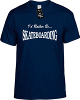 Id Rather Be Skateboarding Funny T-Shirts Youth Novelty Tees