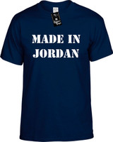 Made In Jordan Funny T-Shirts Youth Novelty Tees
