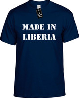 Made In Liberia Funny T-Shirts Youth Novelty Tees