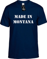 Made In Montana Funny T-Shirts Youth Novelty Tees
