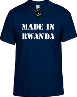 Made In Rwanda Funny T-Shirts Youth Novelty Tees