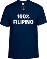 100% Filipino Funny T-Shirts Youth Novelty Tees