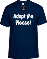 Adopt Me Please Funny T-Shirts Youth Novelty Tees