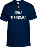 Amo A Mi Hermano (Spanish For I Love My Brother) Funny T-Shirts Youth Novelty Tees