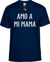 Amo A Mi Mama (Spanish For I Love My Mom) Funny T-Shirts Youth Novelty Tee