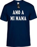 Amo A Mi Mama (Spanish For I Love My Mom) Funny T-Shirts Youth Novelty Tee Shirt