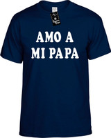 Amo A Mi Papa (Spanish For I Love My Dad) Funny T-Shirts Youth Novelty Tee Shirt