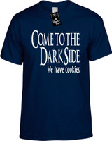 Come To The Dark Side We Have Cookies Funny T-Shirts Youth Novelty Tees