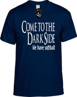 Come To The Dark Side We Have Softball Funny T-Shirts Youth Novelty Tee