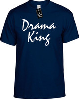Drama King Funny T-Shirts Youth Novelty Tees
