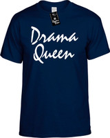 Drama Queen Funny T-Shirts Youth Novelty Tees