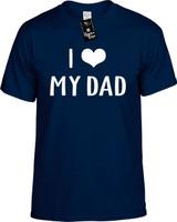 I Love (Heart) My Dad Funny T-Shirts Youth Novelty Tees