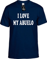 I Love My Abuelo (Grandpa) Funny T-Shirts Youth Novelty Tee Shirt