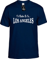 Id Rather Be In Los Angeles Funny T-Shirts Youth Novelty Tees