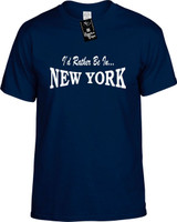 Id Rather Be In New York Funny T-Shirts Youth Novelty Tees