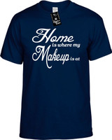 Home is where my Makeup is at Youth Novelty T-Shirt