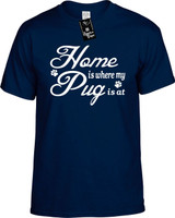 Home is where my Pug is at Youth Novelty T-Shirt