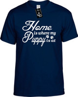 Home is where my Puppy is at Youth Novelty T-Shirt