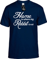 Home is where my Rabbit is at Youth Novelty T-Shirt