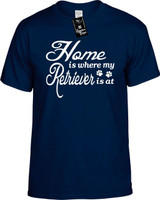 Home is where my Retriever is at Youth Novelty T-Shirt