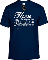 Home is where my Rottweiler is at Youth Novelty T-Shirt