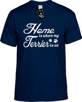 Home is where my Terrier is at Youth Novelty T-Shirt
