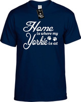Home is where my Yorkie is at Youth Novelty T-Shirt