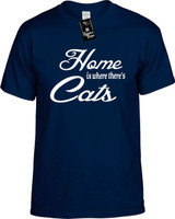 Home is where theres Cats Youth Novelty T-Shirt