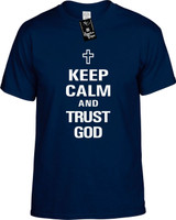 Keep Calm and Trust God Youth Novelty T-Shirt
