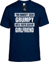 HAVENT SEEN GRUMPY/ MY GIRLFRIEND Youth Novelty T-Shirt
