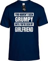 HAVENT SEEN GRUMPY/ MY GIRLFRIEND Youth Novelty T-Shirt
