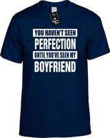 NOT SEEN PERFECTION MY BOYFRIEND Youth Novelty T-Shirt