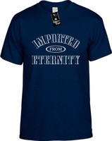 IMPORTED FROM ETERNITY Youth Novelty T-Shirt