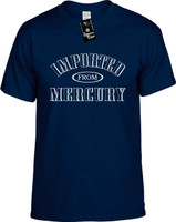 IMPORTED FROM MERCURY Youth Novelty T-Shirt
