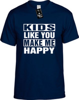 KIDS LIKE YOU MAKE ME HAPPY Youth Novelty T-Shirt