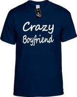 Crazy Boyfriend Youth Novelty T-Shirt