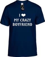 I Love (Heart) My Crazy Boyfriend Youth Novelty T-Shirt