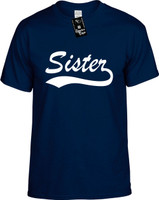 Sister (baseball font) Youth Novelty T-Shirt