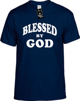 Blessed By God Youth Novelty T-Shirt