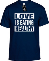 Love Is Eating Healthy (Food Health) Vegan Vegetarian Youth Novelty T-Shirt
