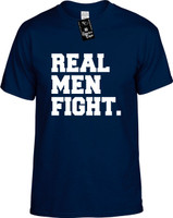Real Men Fight Youth Novelty T-Shirt